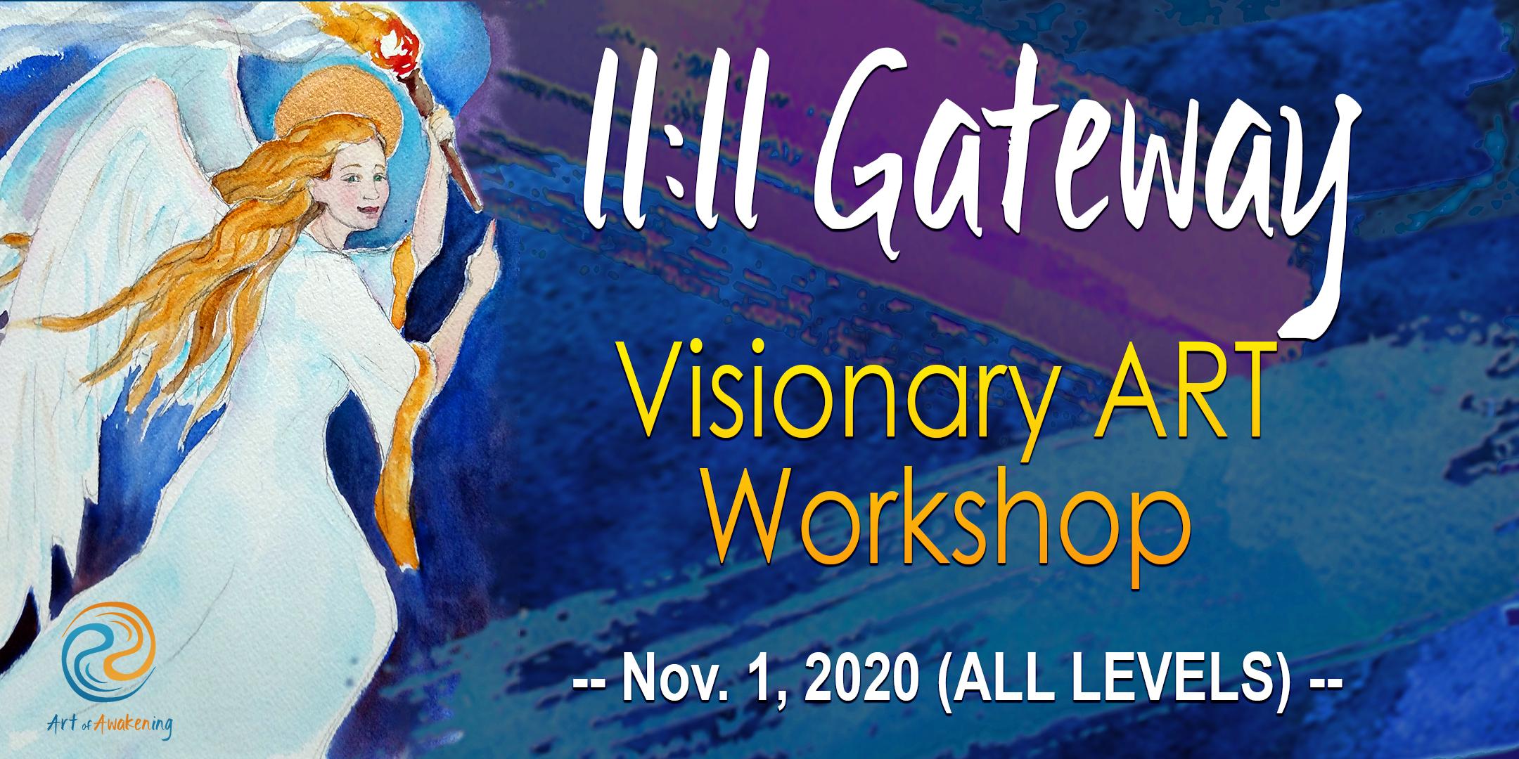 11:11 Gateway Visionary Art Workshop